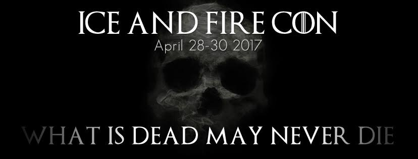 Ice and Fire Con 2017 Theme